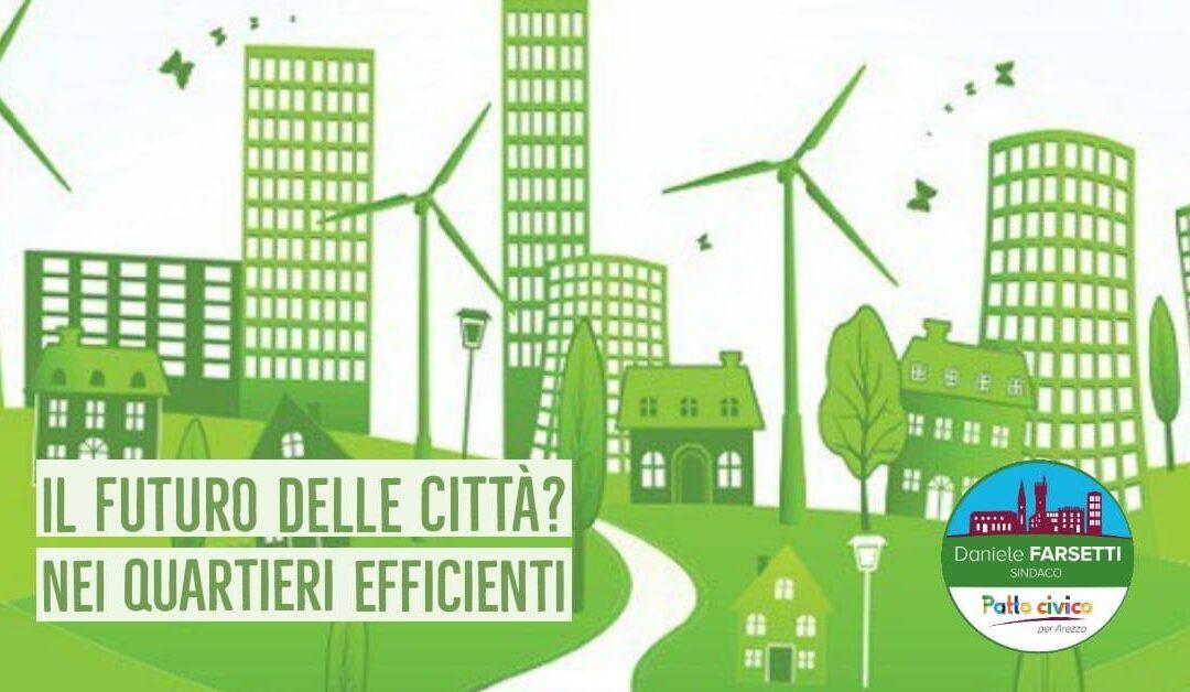 Il futuro delle città? Nei quartieri efficienti.